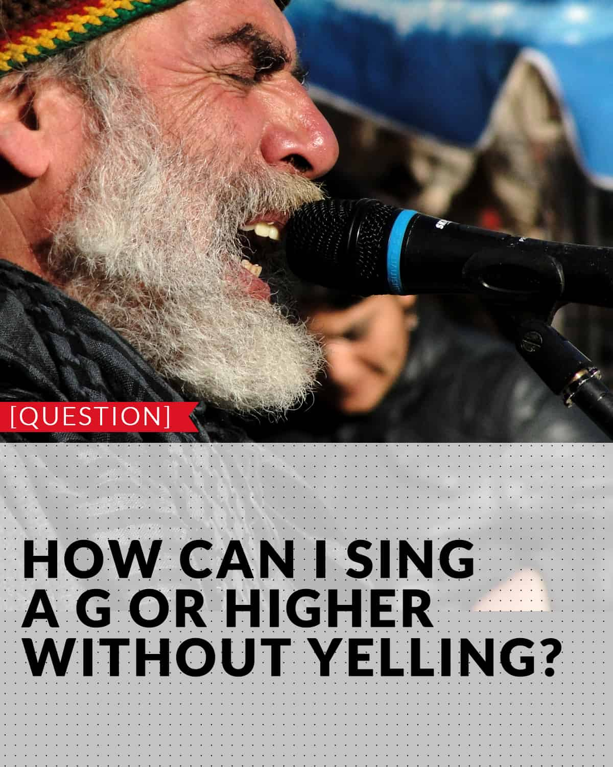 how to sing higher male without straining